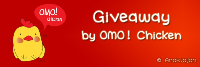 Giveaway by Omo! Chicken (Closed – Winner Updated)